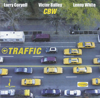 Larry Coryell , Victor Bailey , Lenny White - Traffic
