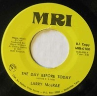 Larry MacRae - The Day Before Today
