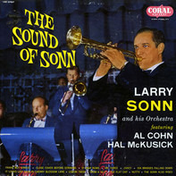 Larry Sonn Orchestra Featuring Al Cohn - Hal McKusick - The Sound Of Sonn