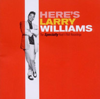 Larry Williams - Here's Larry Williams: The Specialty Rock 'N' Roll Recordings