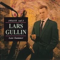 Lars Gullin - 1954/55 Vol 3 Late Summer