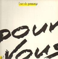 L'Art De Passage - Pour Vous