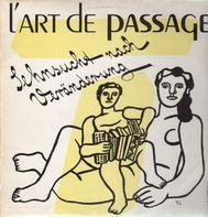 L'Art De Passage - Sehnsucht Nach Veränderung