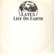 Latex - Life on Earth