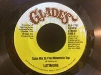 Latimore - Take Me To The Mountain Top / Joy