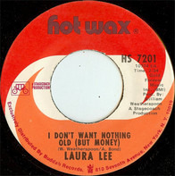 Laura Lee - I Don't Want Nothing Old (But Money)