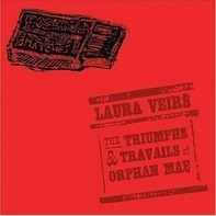 Laura Veirs - Triumphs & Travails of