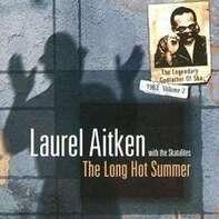 Laurel Aitken - Long Hot Summer