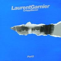 Laurent Garnier - Crispy Bacon (Part 2)