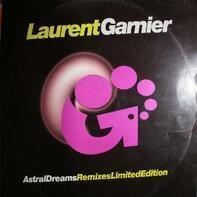 Laurent Garnier - Astral Dreams (Remixes Limited Edition)