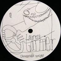 Laurent Garnier - Unreasonable Remixes
