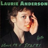 Laurie Anderson - United States Live