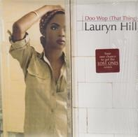 Lauryn Hill - Doo Wop (That Thing) / Lost Ones