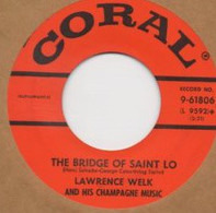 Lawrence Welk And His Champagne Music - The Bridge Of Saint Lo / Ten Little Trees
