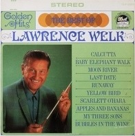 Lawrence Welk - The Best of Lawrence Welk