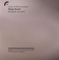 Layo & Bushwacka! - Deep South (BadboE Remixes)