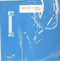 Layo & Bushwacka! - Low Life
