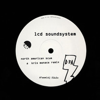 LCD Soundsystem - North American Scum (Remixes)