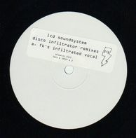 LCD Soundsystem - Disco Infiltrator (Remixes)