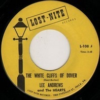 Lee Andrews & The Hearts - The White Cliffs Of Dover / Much Too Much