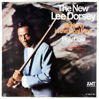 Lee Dorsey - Working In The Coal Mine - Holy Cow
