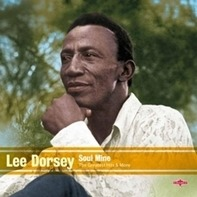 Lee Dorsey - Soul Mine