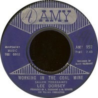Lee Dorsey - Working In The Coal Mine / Mexico