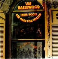 Lee Hazlewood - These Boots Are Made For Walkin'