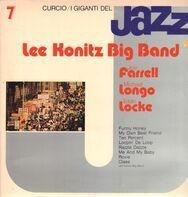 Lee Konitz / Joe Farrell / Michael Longo / Eddie Locke - I Giganti Del Jazz Vol. 7