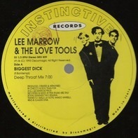 Lee Marrow & Love Tools - Biggest Dick