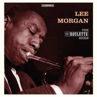 Lee Morgan - Roulette Sides