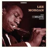 Lee Morgan - Roulette Sides