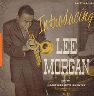 Lee Morgan With The Hank Mobley Quintet - Introducing Lee Morgan