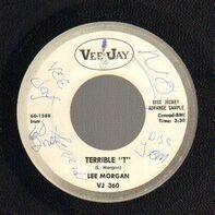 "Lee Morgan - Terrible ""T"" / I'm A Fool To Want You"