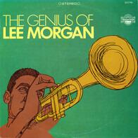 Lee Morgan - The Genius Of Lee Morgan