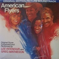 Lee Ritenour And Greg Mathieson - American Flyers