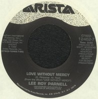 Lee Roy Parnell - Love Without Mercy / Done Deal