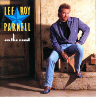 Lee Roy Parnell - On the Road