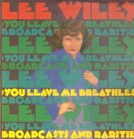 Lee Wiley - You Leave Me Breathless