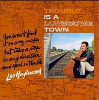 Lee Hazlewood - Trouble Is a Lonesome Town