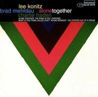 Lee Konitz & Brad Mehldau & Charlie Haden - Alone Together