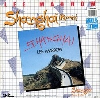Lee Marrow - Shanghai (Remix)