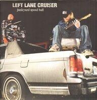 Left Lane Cruiser - Junkyard Speed Ball