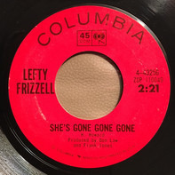 Lefty Frizzell - She's Gone Gone Gone