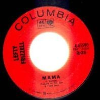 Lefty Frizzell - Mama / Writing On The Wall