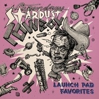 Legendary Stardust Cowboy - Launch Pad Favorites