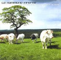 Le Hammond Inferno - My First Political Dance Album