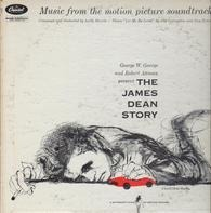 Leith Stevens - The James Dean Story - Music From The Motion Picture Soundtrack