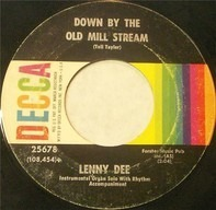 Lenny Dee - The Gang That Sang 'Heart Of My Heart' / Down By The Old Mill Stream
