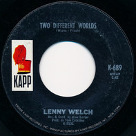 Lenny Welch - Two Different Worlds / I Was There